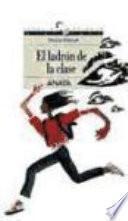 Descargar el libro libro El Ladrón De La Clase