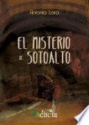 Descargar el libro libro El Misterio De Sotoalto