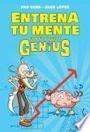 Descargar el libro libro Entrena Tu Mente Con El Dr. Genius