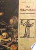 Descargar el libro libro Era Melancólica