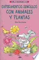 Descargar el libro libro Experimentos Sencillos Con Animales Y Plantas