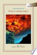 Descargar el libro libro Fuego Contra Hielo