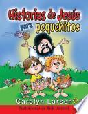 Descargar el libro libro Historias De Jess Para Pequ Nitos