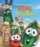 Descargar el libro libro Historias Favoritas De La Biblia De Los Vegetales / Veggietales Bible Storybook