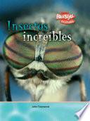 Descargar el libro libro Insectos Increibles