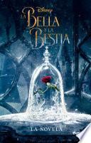 Descargar el libro libro La Bella Y La Bestia. La Novela
