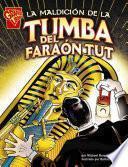 """Descargar el libro libro La Maldici""""n De La Tumba Del Fara""""n Tut"""