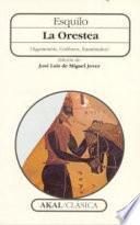 Descargar el libro libro La Orestea (agamenón, Coéforos, Euménides)