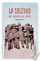 Descargar el libro libro La Soledad Del Caballo Sin Jinete