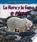 Descargar el libro libro La Vida Silvestre En Peligro De Extinción