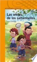 Descargar el libro libro Las Orejas De Los Saltamontes