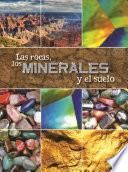 libro Las Rocas, Los Minerales Y El Suelo (rocks, Minerals, And Soil)