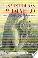 Descargar el libro libro Las Vestiduras Del Diablo