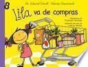 Descargar el libro libro Lila Va De Compras (lila 8)