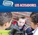 Descargar el libro libro Los Acosadores (bullies)