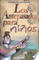Descargar el libro libro Los Antepasados Para Niños