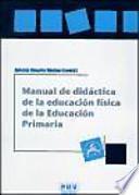 Descargar el libro libro Manual De Didáctica De La Educación Física En La Educación Primaria