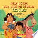 Descargar el libro libro Mas Cosas Que Dice Mi Abuela!: Dichos Y Refranes Sobre Animales