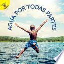 Descargar el libro libro Me Pregunto (i Wonder) Agua Por Todas Partes, Grades Pk - 2