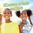Descargar el libro libro Miremos El Lado Positivo / Look On The Bright Side