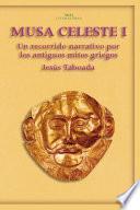 Descargar el libro libro Musa Celeste I