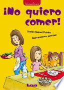Descargar el libro libro No Quiero Comer!