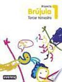 Descargar el libro libro Proyecto Globalizado Brújula 3er Trimestre 1o Primaria