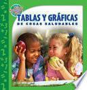 Descargar el libro libro Tablas Y Gráficas De Cosas Saludables
