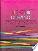 Descargar el libro libro Teatro Cubano Contemporáneo