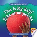 Descargar el libro libro This Is My Ball/esta Es Mi Pelota