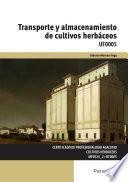 Descargar el libro libro Uf0005   Transporte Y Almacenamiento De Cultivos Herbáceos
