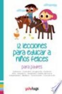 libro 12 Lecciones Para Educar A Niños Felices