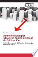 libro Administración Por Objetivos En Una Empresa De Edificación