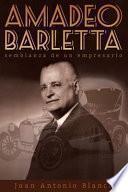 libro Amadeo Barletta, Semblanza De Un Empresario