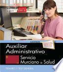 libro Auxiliar Administrativo. Servicio Murciano De Salud. Temario Y Test General.