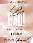 libro Be Bad! Prayer Journal