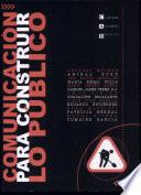 libro Comunicación Para Construir Lo Público
