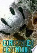 libro Corazones Destruidos