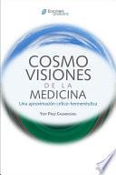 libro Cosmovisiones De La Medicina
