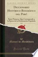 libro Diccionario Histórico-biográfico Del Perú, Vol. 1