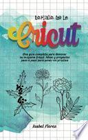 libro Dominio De La Cricut