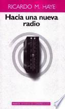libro Hacia Una Nueva Radio