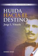 libro Huida Hacia El Destino