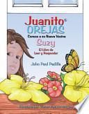 libro Juanito Orejas Conoce A Su Nueva Vecina, Suzy
