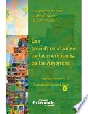 libro Las Transformaciones De Las Metrópolis De Las Américas