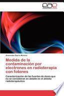 Descargar el libro libro Medida De La Contaminación Por Electrones En Radioterapia Con Fotones