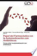libro Papel Del Farmacéutico En La Automedicación Con Antibióticos