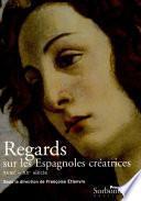 libro Regards Sur Les Espagnoles Creatrices