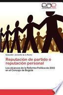 libro Reputación De Partido O Reputación Personal