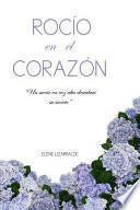 libro Rocio En El Corazon